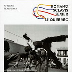 A. Romano-Sclavis-Texier, 'African Flashback' (Label Bleu, 2005)