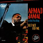 Ahmad Jamal, 'At the Pershing / But Not for Me' (Chess, 1958)