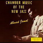 Ahmad Jamal, 'Chamber Music of the New Jazz' (Argo, 1955)