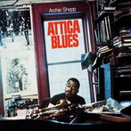 Archie Shepp, 'Attica Blues' (Impulse!, 1972)
