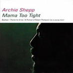 Archie Shepp, 'Mama too tight' (Impulse!, 1966)