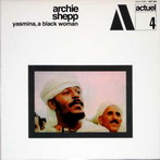 Archie Shepp, 'Yasmina, a black woman' (Sunspots, 1969)