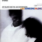 Art Blakey, 'Like Someone in Love' (Blue Note, 1960)