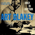 Art Blakey, 'Orgy in Rhythm' (Blue Note, 1957)