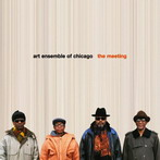 Art Ensemble of Chicago, 'The meeting' (PI, 2003)