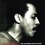 Bud Powell, 'The Amazing Bud Powell' (Blue Note, 1949)
