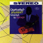 Cannonbal Adderley, 'Quintet in Chicago' (Verve, 1959)