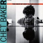 Chet Baker, 'The best of Chet Baker sings' (Blue Note, 1953-56)