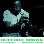 Clifford Brown, 'Memorial album' (Blue Note, 1953)