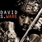 David S. Ware, 'Go see the world' (Columbia, 1998)