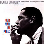 Dexter Gordon, 'Our man in Paris' (Blue Note, 1963)