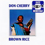 Don Cherry, 'Brown rice' (A&M, 1976)