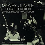 Duke Ellington, 'Money jungle' (Blue Note, 1962)