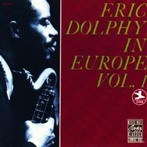 Eric Dolphy, 'In Europe Vol. I' (Prestige, 1961)