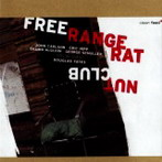 Free Range Rat, 'Nut club' (Clean Feed, 2006)