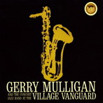 Gerry Mulligan, 'At the Village Vanguard' (Verve, 1960)