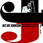 Jay Jay Johnson, 'The Eminent Jay Jay Johnson' (Blue Note, 1954-55)
