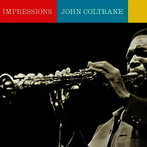 John Coltrane, 'Impressions' (Impulse!, 1961)