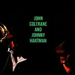 John Coltrane, 'John Coltrane & Johnny Hartman' (Impulse!, 1963)