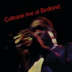 John Coltrane, 'Live at Birdland' (Impulse!, 1963)