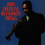 John Coltrane, 'My Favorite Things' (Atlantic, 1960)