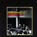 Johnny Hodges, 'With Billy Strayhorn and The Orchestra' (Verve, 1961)