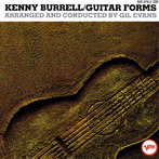 Kenny Burrel, 'Guitar forms' (Verve, 1965)