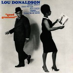 Lou Donaldson, 'Good gracious' (Blue Note, 1963)
