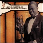 Louis Armstrong, 'The Best of Louis Armstrong: The Hot Five and Seven Recordings' (Columbia, 1926-28)