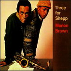 Marion Brown, 'Three for Shepp' (Impulse!, 1966)