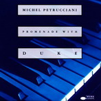 Michel Petrucciani, 'Promenade with Duke' (Blue Note, 1993)
