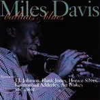 Miles Davis, 'Ballads & blues' (Blue Note, 1950-58)