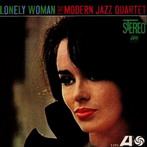 Modern Jazz Quartet, 'Lonely Woman' (Atlantic, 1972)
