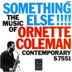 Ornette Coleman, 'Someting else!!!!' (Contemporary-OJC, 1958)