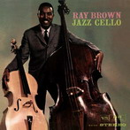 Ray Brown, 'Jazz Cello' (Verve, 1960)