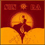 Sun Ra, 'The Heliocentric Worlds of Sun Ra' (ESP, 1965)