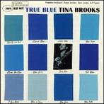 Tina Brooks, 'True Blue' (Blue Note, 1960)