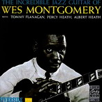 West Montgomery, 'The Incredible Jazz Guitar of W. M.' (Riverside-OJC, 1960)