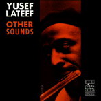 Yusef Lateef, 'Other sounds' (New Jazz-OJC, 1957)